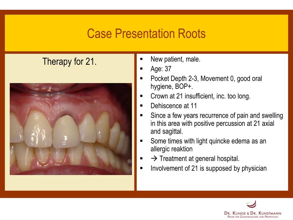 case presentation roots l.
