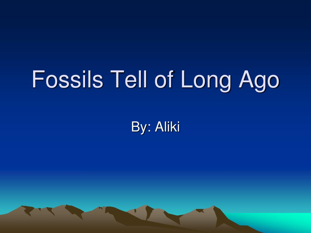 fossils tell of long ago l.