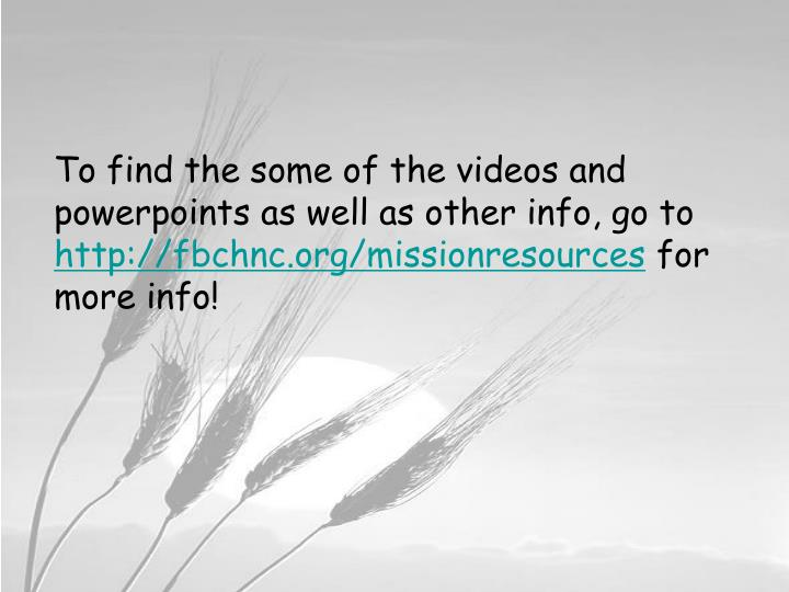 To find the some of the videos and powerpoints as well as other info, go to