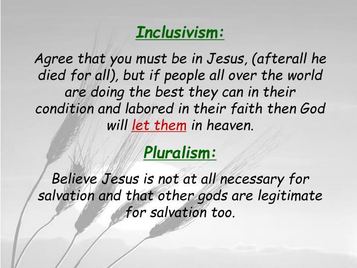 Inclusivism: