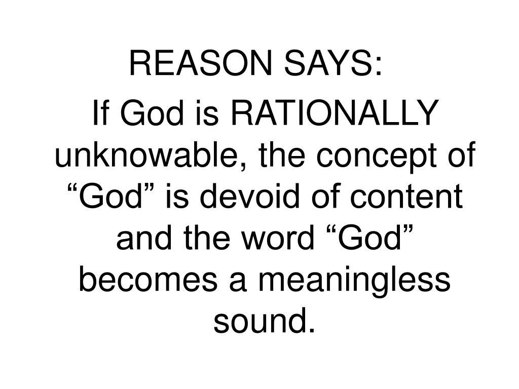 REASON SAYS: