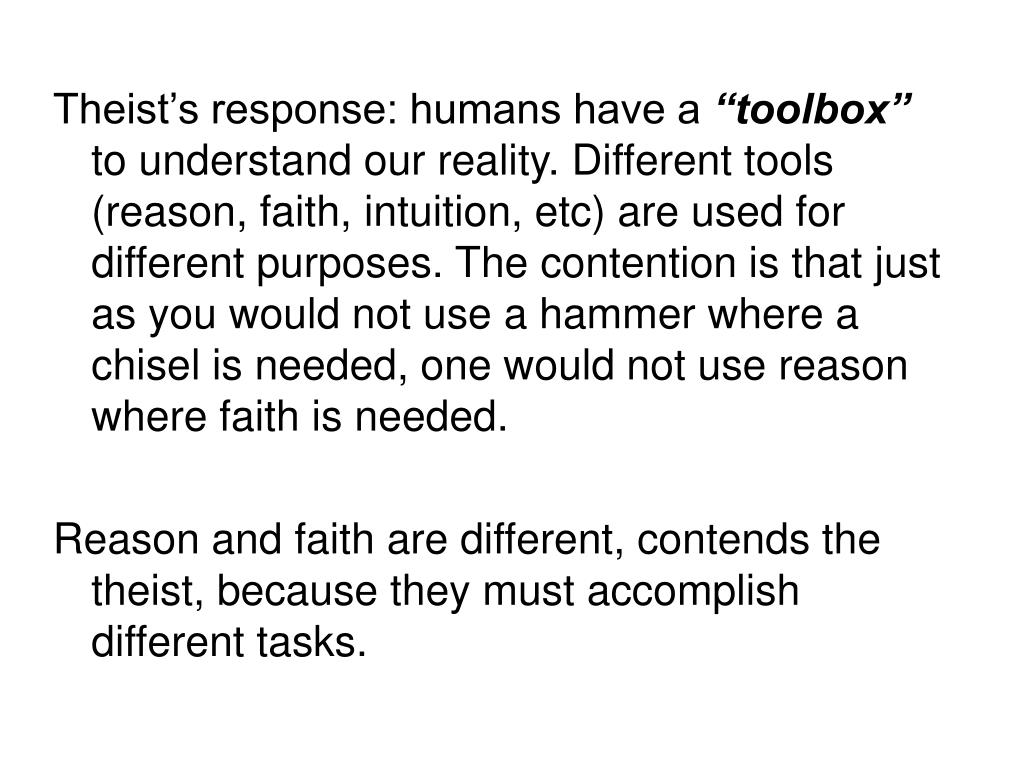 Theist's response: humans have a