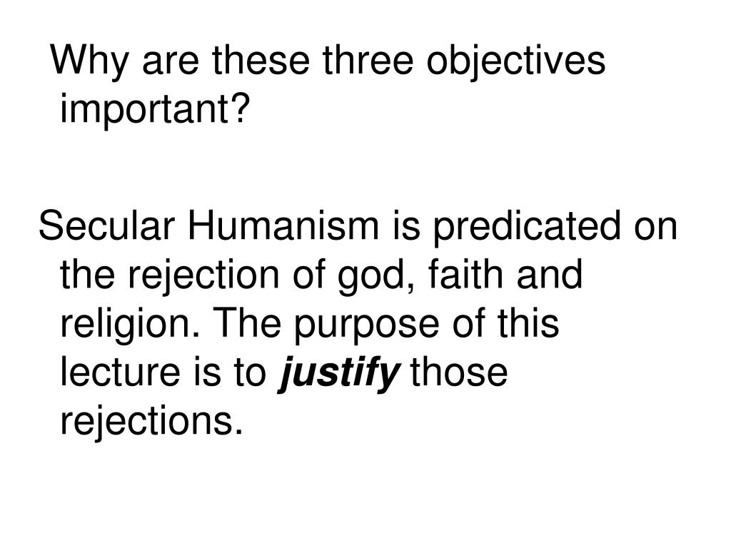 Why are these three objectives important?