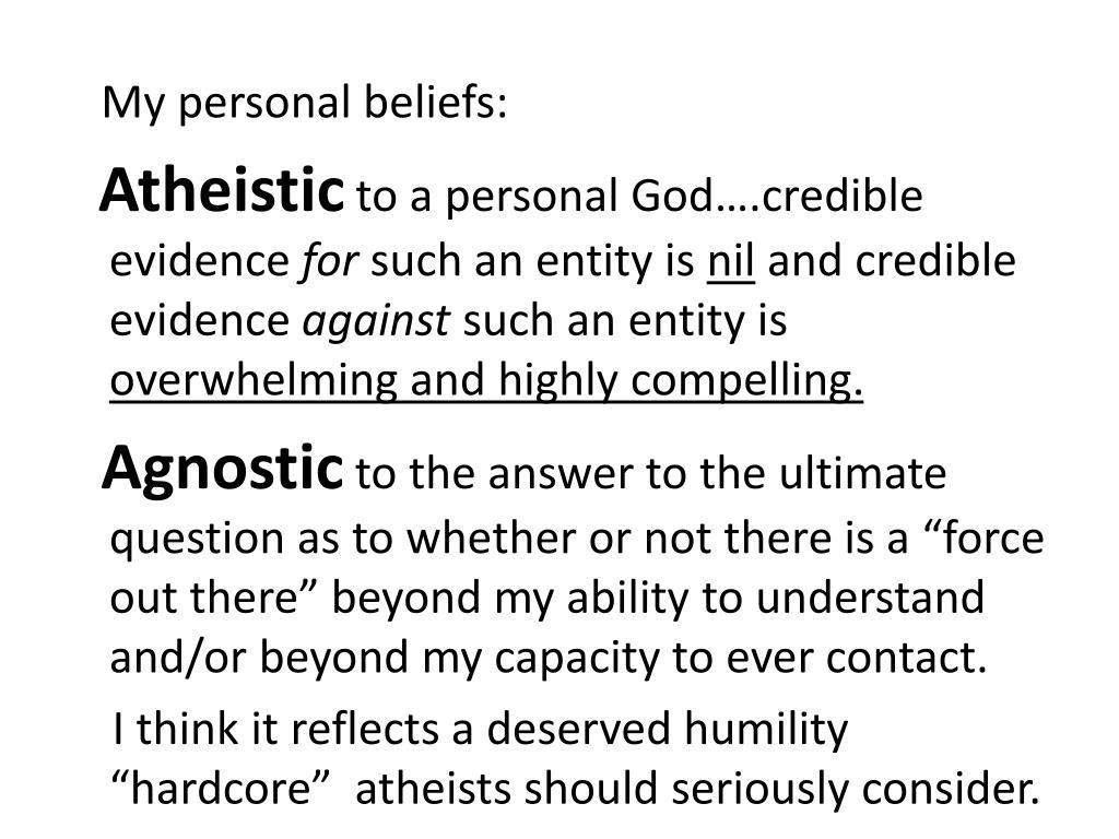 My personal beliefs: