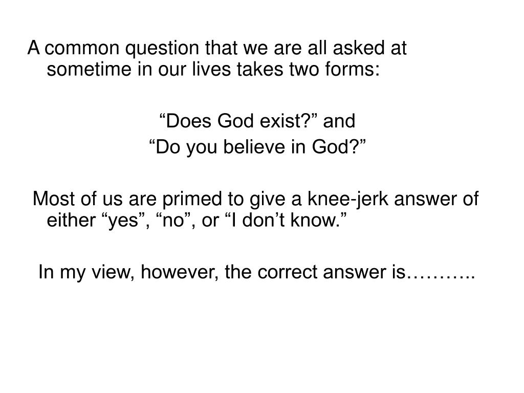 A common question that we are all asked at sometime in our lives takes two forms: