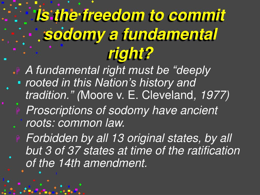 Is the freedom to commit sodomy a fundamental right?