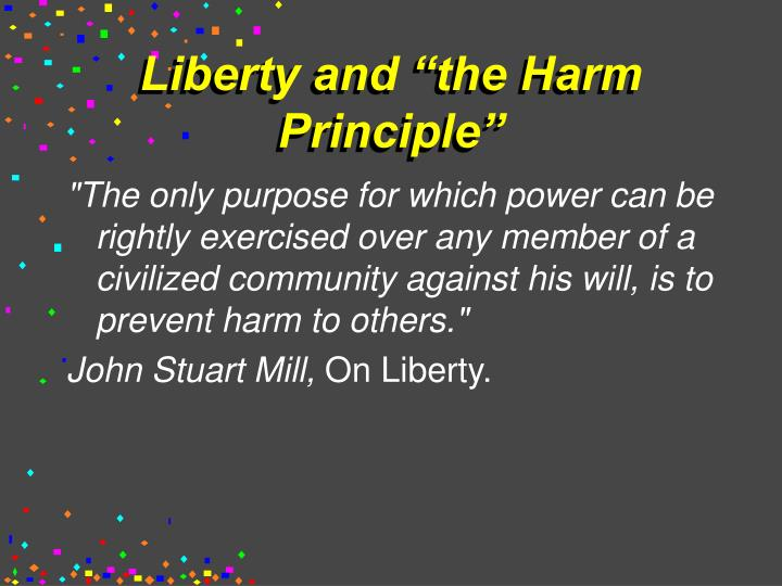Liberty and the harm principle