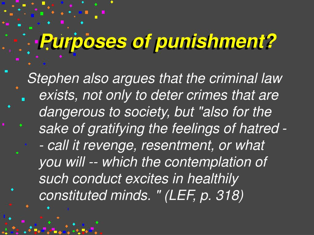 Purposes of punishment?