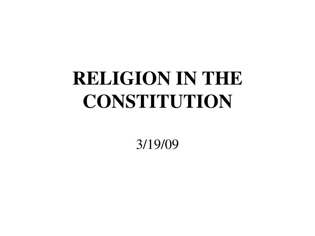 RELIGION IN THE CONSTITUTION