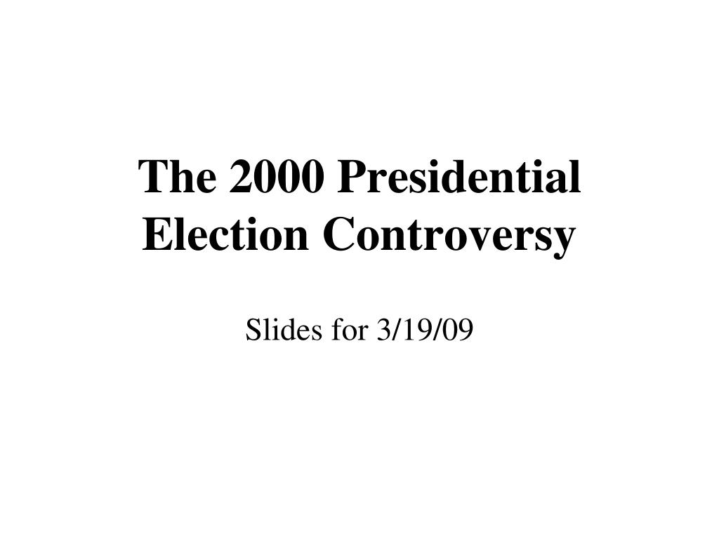 The 2000 Presidential