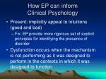 how ep can inform clinical psychology