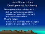 how ep can inform developmental psychology