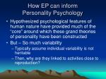 how ep can inform personality psychology