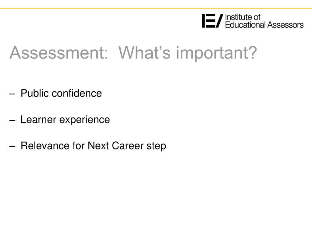 Assessment:  What's important?