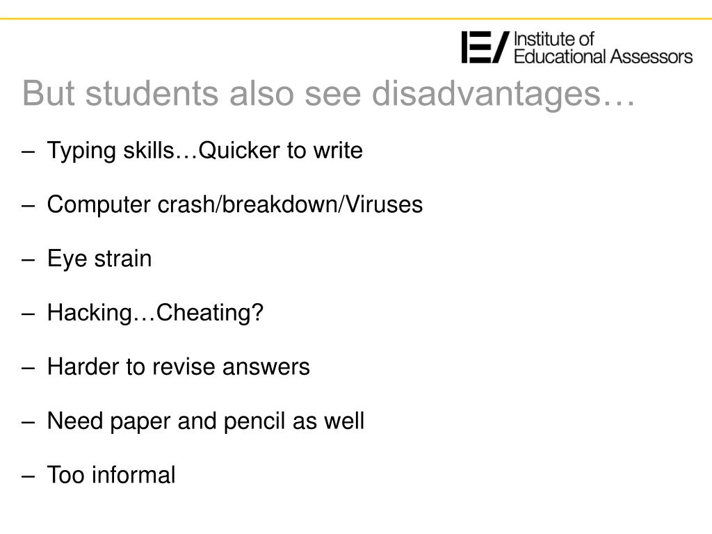 But students also see disadvantages…