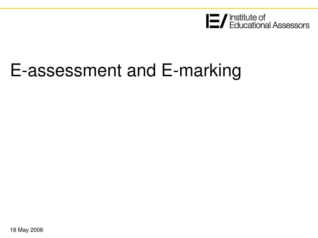 E-assessment and E-marking