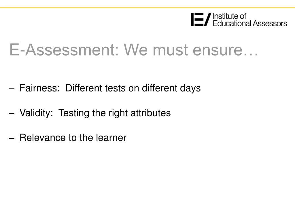 E-Assessment: We must ensure…