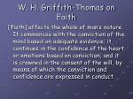 w h griffith thomas on faith