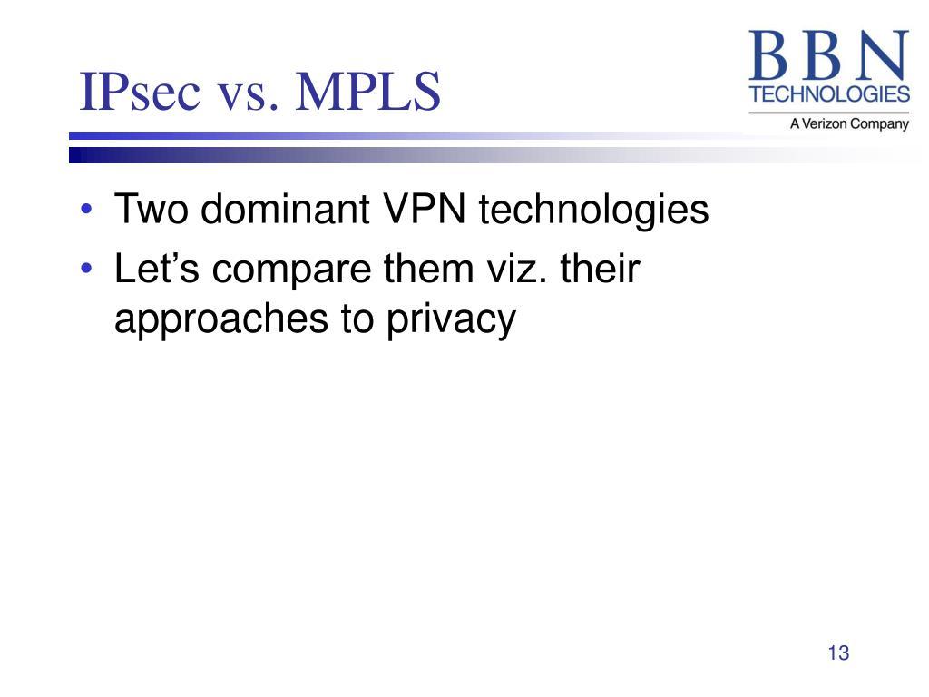IPsec vs. MPLS