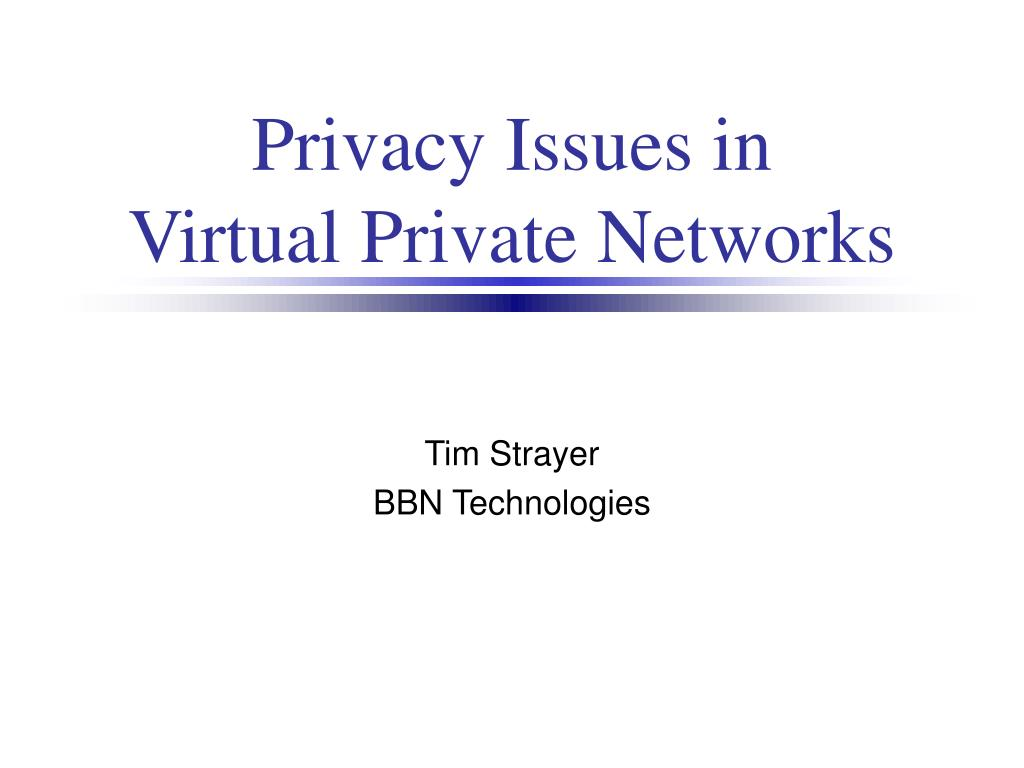 Privacy Issues in
