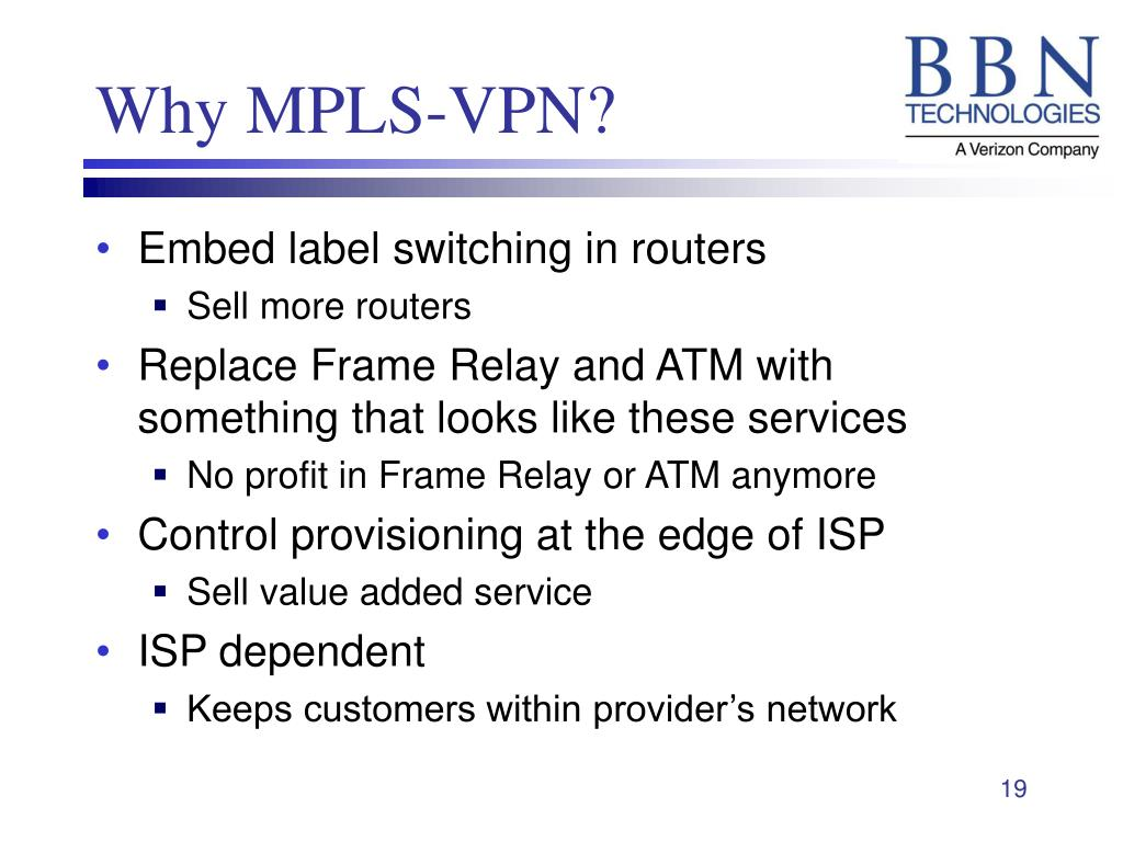 Why MPLS-VPN?