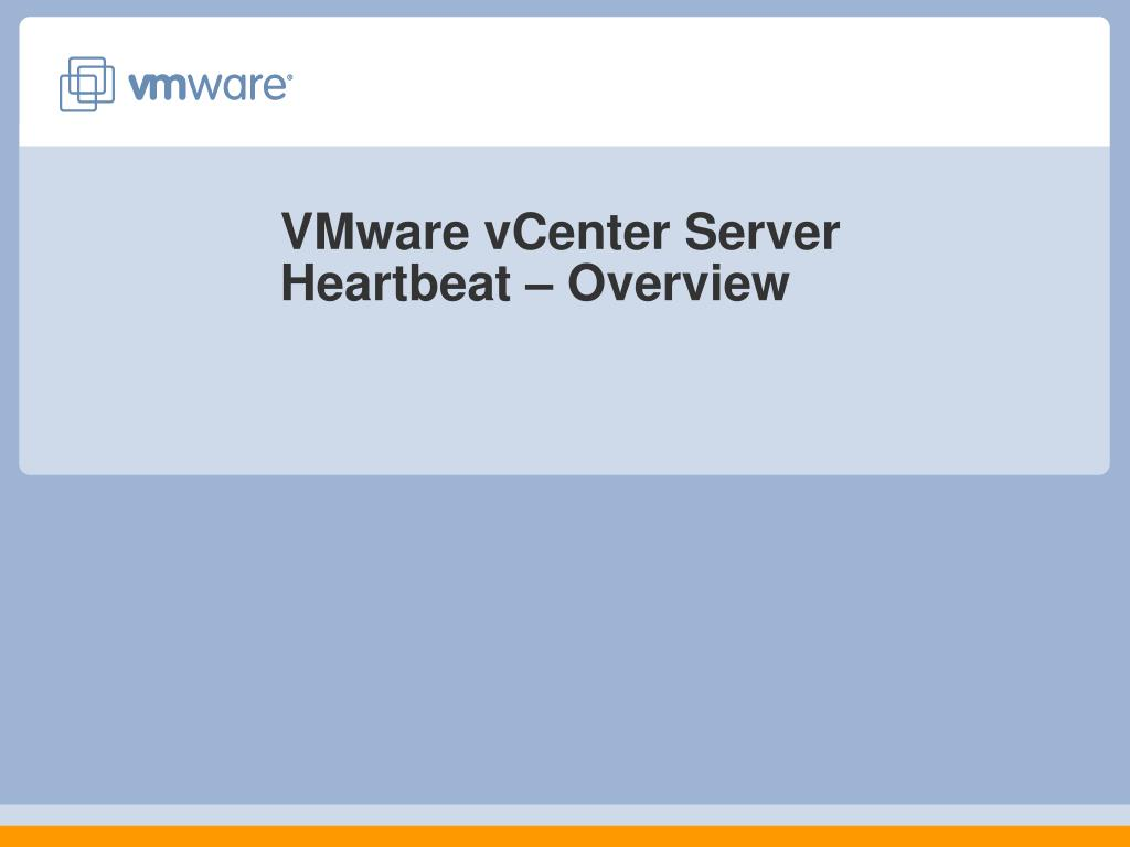 vmware vcenter server heartbeat overview l.