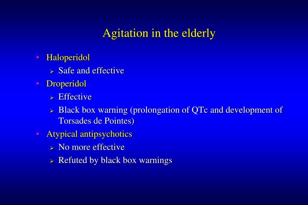 Agitation in the elderly