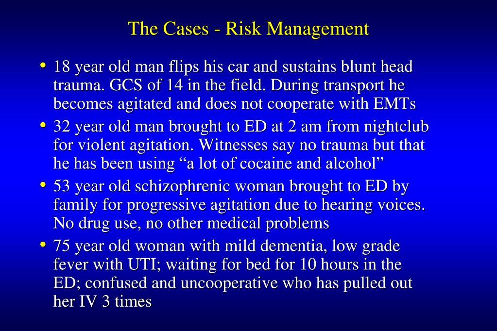The Cases - Risk Management