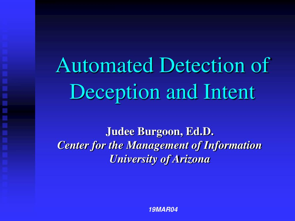 automated detection of deception and intent l.