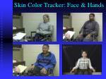 skin color tracker face hands