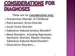 considerations for diagnoses
