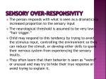 sensory over responsivity