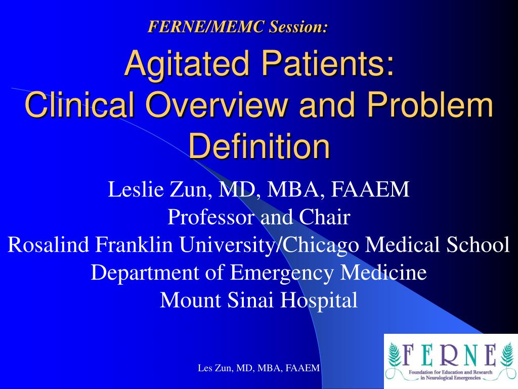 agitated patients clinical overview and problem definition l.