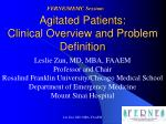 agitated patients clinical overview and problem definition