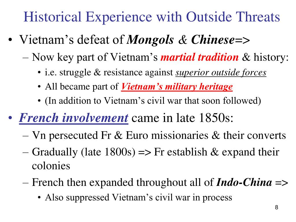 Historical Experience with Outside Threats