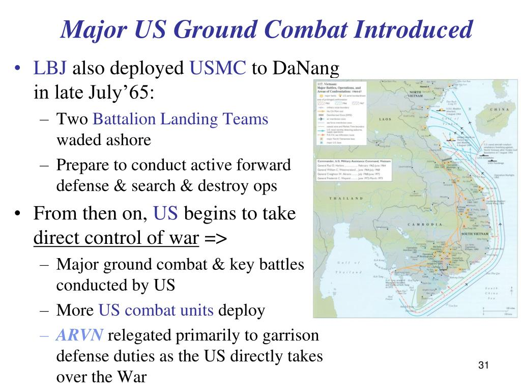 Major US Ground Combat Introduced