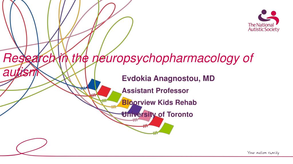 research in the neuropsychopharmacology of autism l.