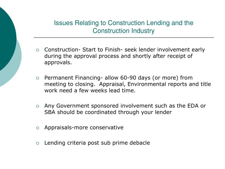 issues relating to construction lending and the construction industry n.