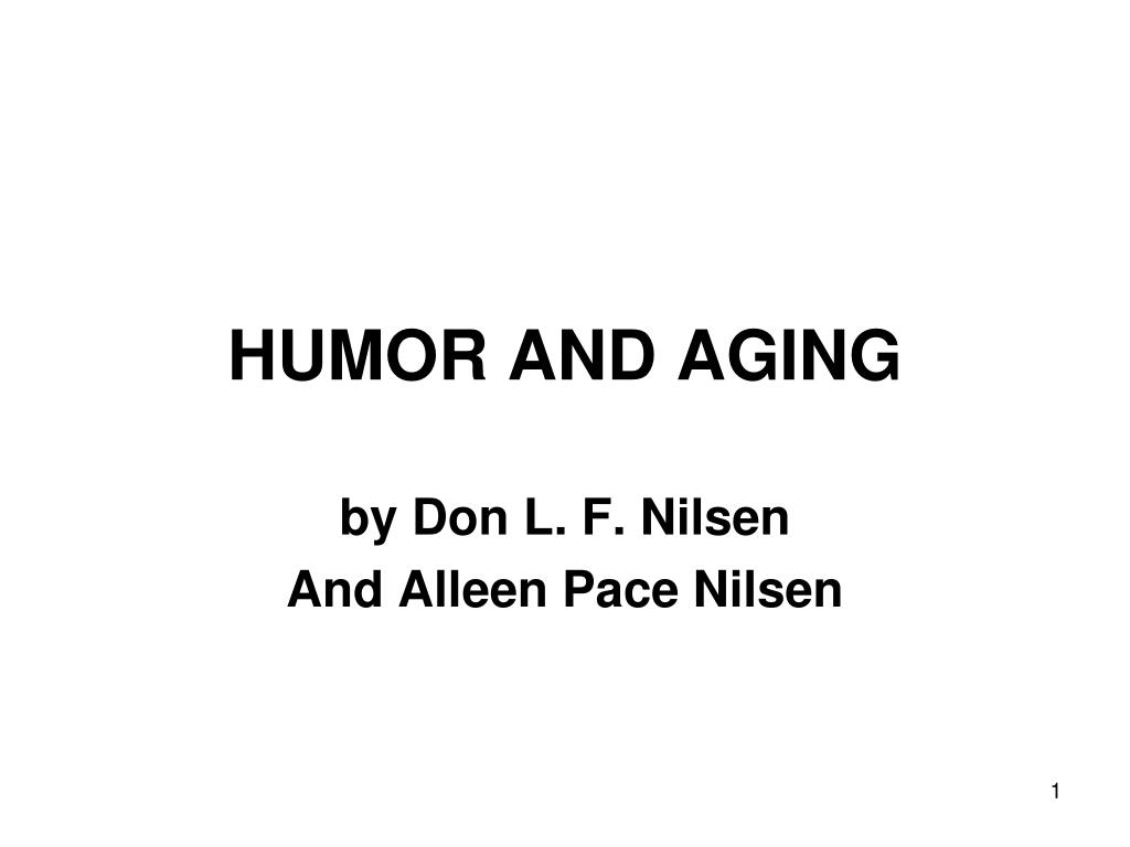 humor and aging l.