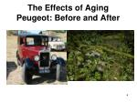 the effects of aging peugeot before and after