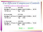 use efficient compressor controls17