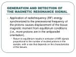 generation and detection of the magnetic resonance signal