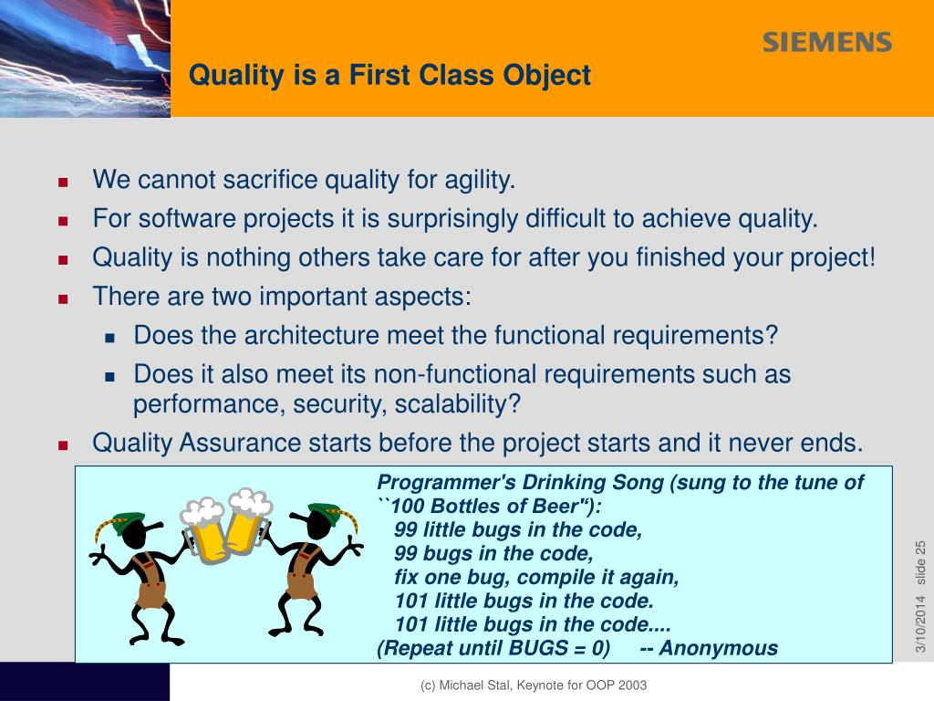 Quality is a First Class Object