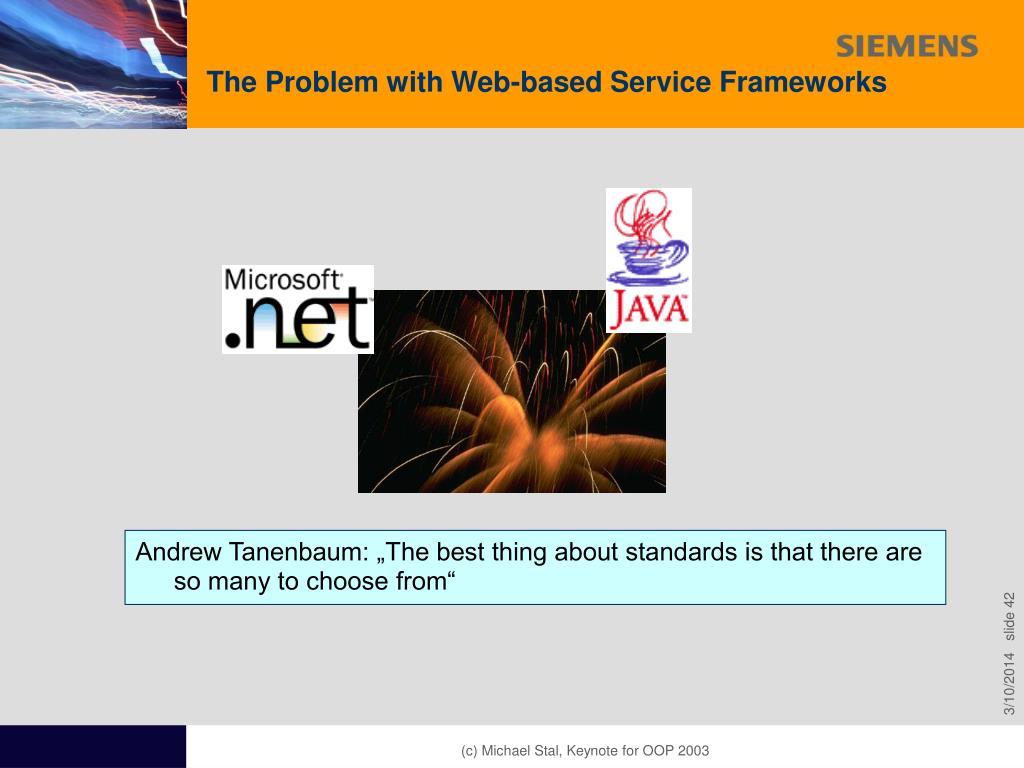The Problem with Web-based Service Frameworks
