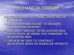mechanical dredge