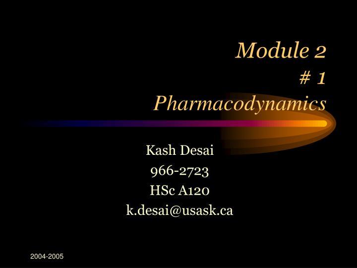 Module 2 1 pharmacodynamics