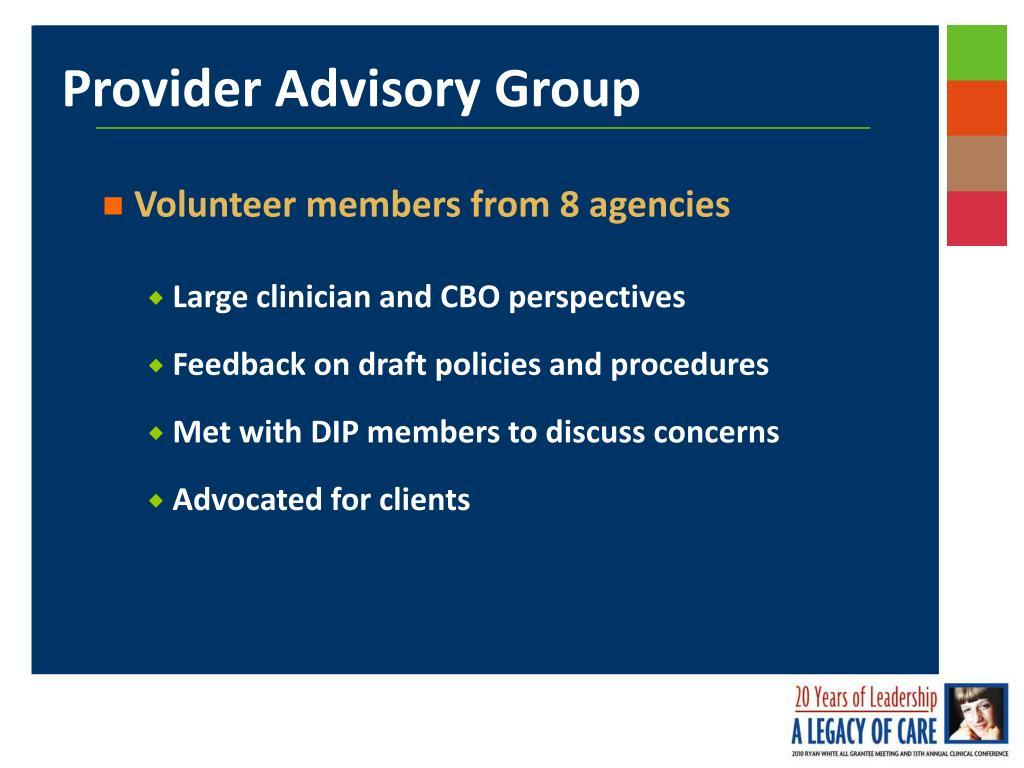 Volunteer members from 8 agencies