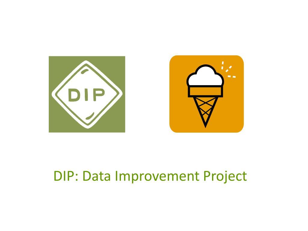 DIP: Data Improvement Project
