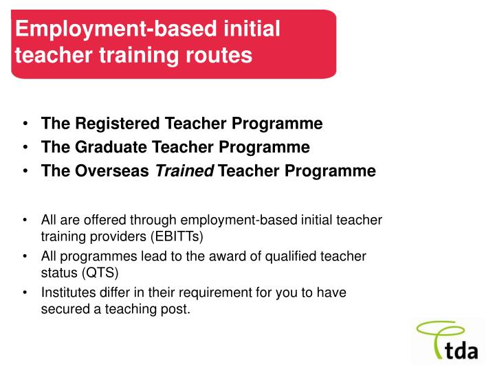 Employment based initial teacher training routes