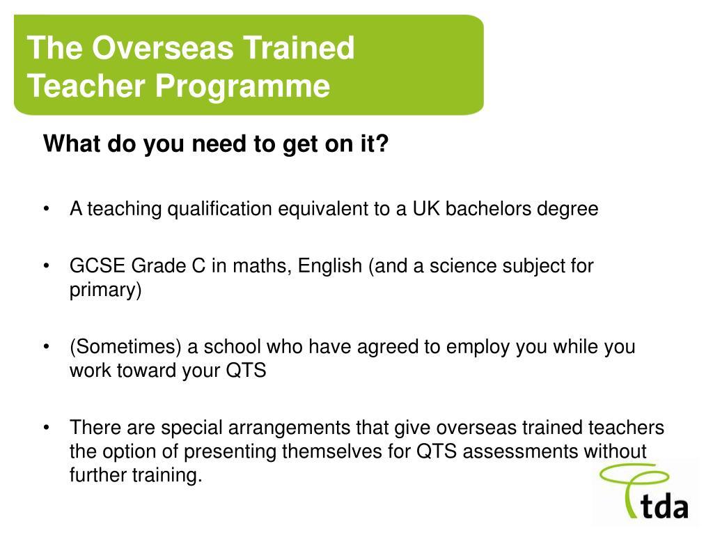 The Overseas Trained Teacher Programme